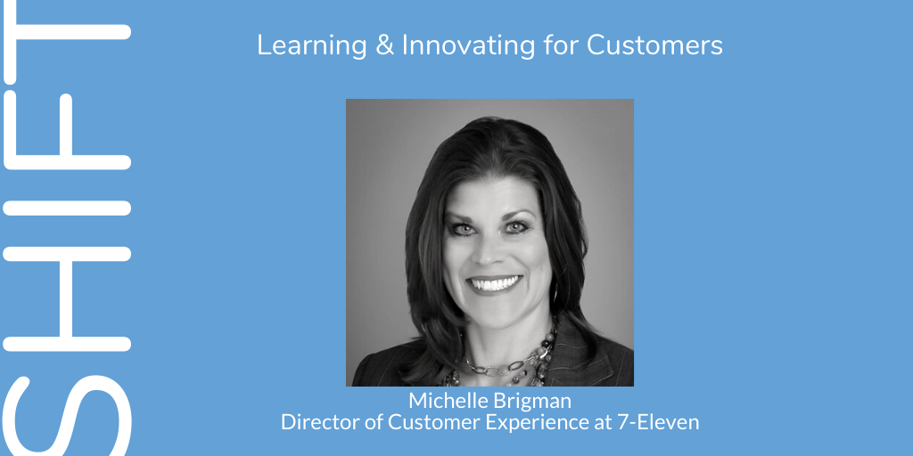 Learning & Innovating for Customers with Michelle Brigman