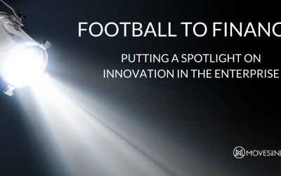 Football to Finance: Putting a Spotlight on Innovation in the Enterprise